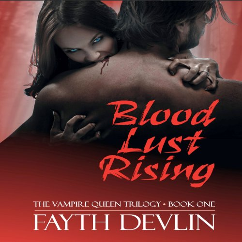 Blood Lust Rising audiobook cover art