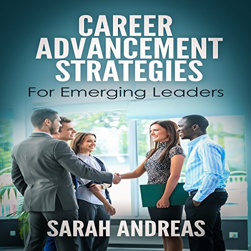 Career Advancement Strategies for Emerging Leaders audiobook cover art