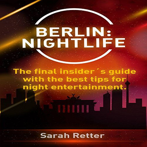 Berlin: Nightlife Titelbild