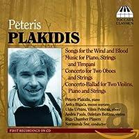 ペテリス・プラキディス:弦楽のための作品集(Peteris Plakidis)