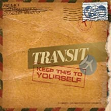 Keep This to Yourself by Transit (2010) Audio CD