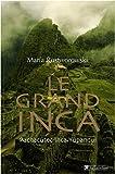 Le Grand Inca - Pachacutec Inca Yupanqui