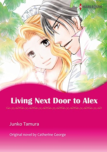 Living Next Door to Alex: Harlequin comics (English Edition)