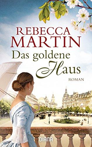 Das goldene Haus: Roman
