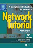 Network Tutorial: A Complete Introduction to Networks Includes Glossary of Networking Terms (English Edition)