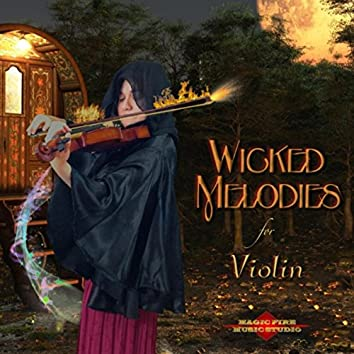 Wicked Melodies for Violin