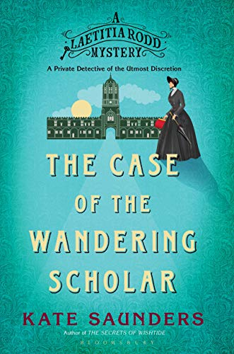 Image of Laetitia Rodd and the Case of the Wandering Scholar (A Laetitia Rodd Mystery)
