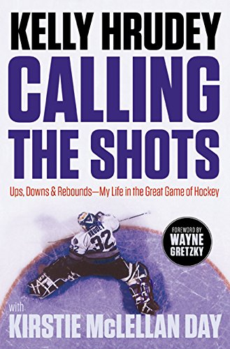 Calling the Shots: Ups, Downs and Rebounds – My Life in the Great Game of Hockey (Most Red Cards In A Football Game)