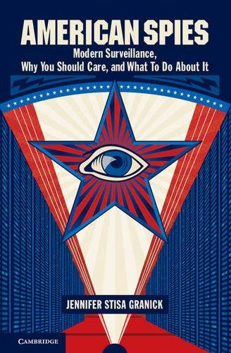 Image of American Spies: Modern Surveillance, Why You Should Care, and What to Do About It