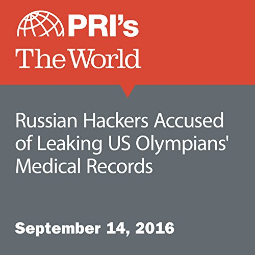 Russian Hackers Accused of Leaking US Olympians' Medical Records audiobook cover art