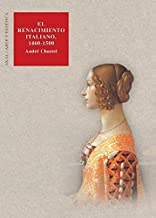 El Renacimiento Italiano 1460-1500/ the Italian Rebirth 1460-1500 (Arte Y Estetica) (Spanish Edition) by Andre Chastel (2005-06-30)