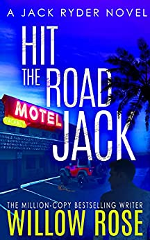 Hit the Road Jack: A wickedly suspenseful serial killer thriller (Jack Ryder Book 1) by [Willow Rose]