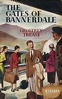 Gates of Bannerdale (Bannerdale S.)