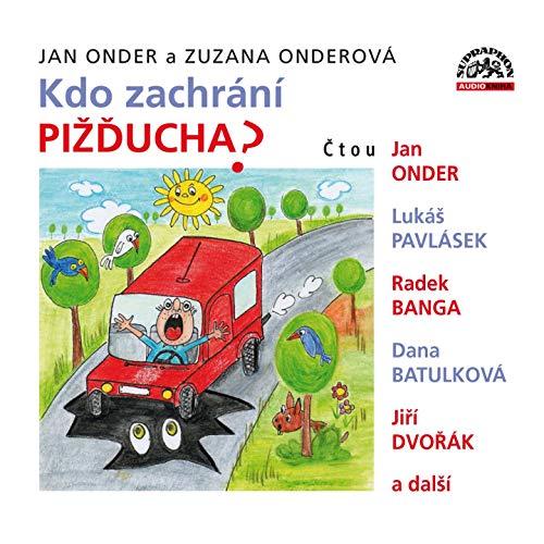 Pohádka O Botičkách (feat. Radek Banga, Lukáš Pavlásek, Dana Batulková, Jiří Dvořák, Lumíra Přichystalová)