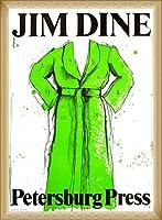 ポスター ジム ダイン Petersburg Press green robe 1971 額装品 ウッドベーシックフレーム(ナチュラル)