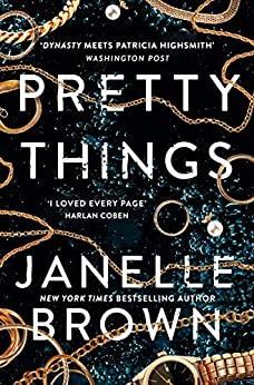Pretty Things by [Janelle Brown]
