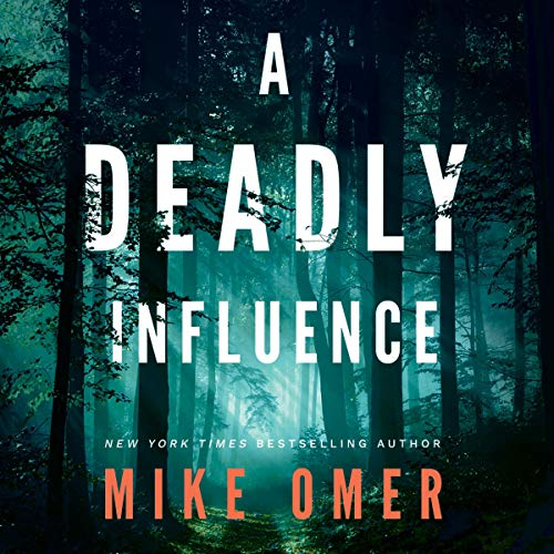 A Deadly Influence: Abby Mullen Thrillers, Book 1