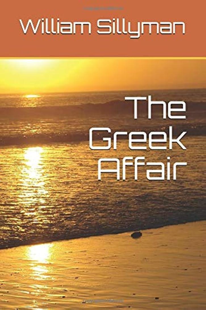 間接的言い聞かせる仮定The Greek Affair (Cantrell-O'Hara Stories)