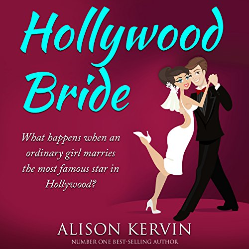 Hollywood Bride: What happens when an ordinary girl marries the biggest film-star in the world? audiobook cover art