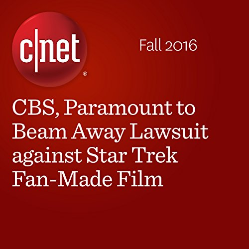 CBS, Paramount to Beam Away Lawsuit against Star Trek Fan-Made Film audiobook cover art