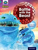 Project X: Alien Adventures: Turquoise: Battle with the Beast