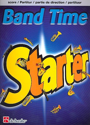 Band Time Starter ( Full Score )