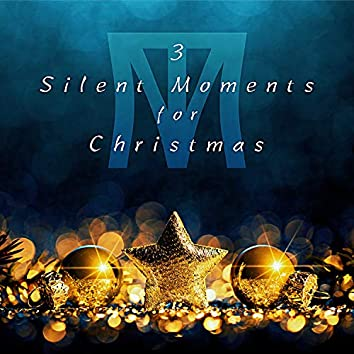 Silent Moments for Christmas