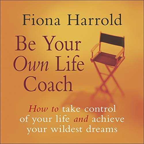 Be Your Own Life Coach cover art