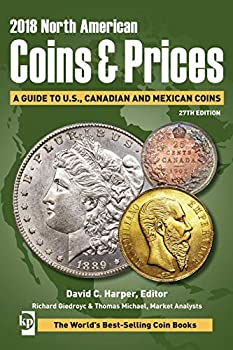 2018 North American Coins & Prices  A Guide to U.S Canadian and Mexican Coins  North American Coins and Prices