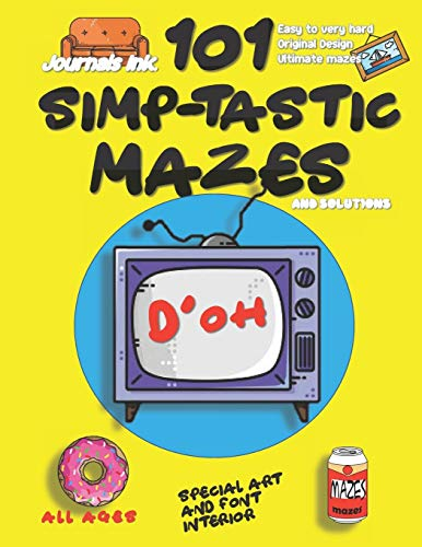 101 Mazes For Kids: SUPER KIDZ Book. Children - All Ages (US Edition). Popular cartoon TV show, yellow. Custom tribute art & interior, puzzles with ... time!: 3 (Superkidz - TV 101 Mazes for Kids)