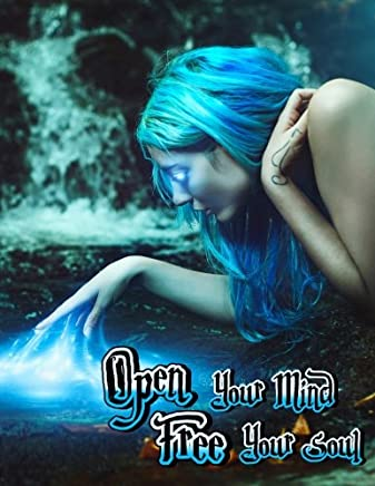 Open Your Mind Free Your Soul