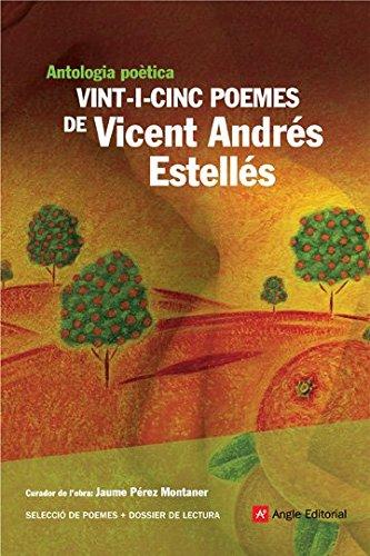 Vint-i-cinc poemes de Vicent Andrés Estellés: Antologia poètica (Angle Lector)