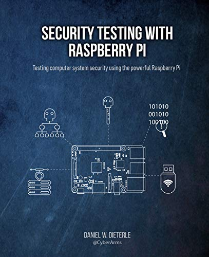 Security Testing with Raspberry Pi (English Edition)