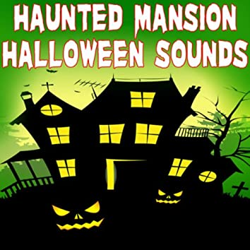 Haunted Mansion Halloween Sounds