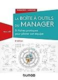 La boîte à outils du manager - 4e éd. : 51 fiches pratiques pour piloter son équipe (Management/Leadership)