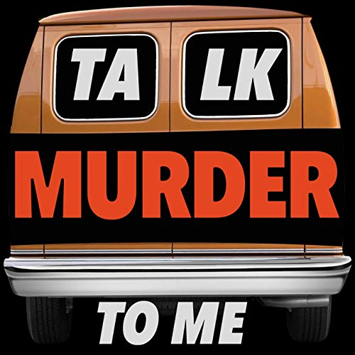 Talk Murder To Me Podcast By Talkocast cover art