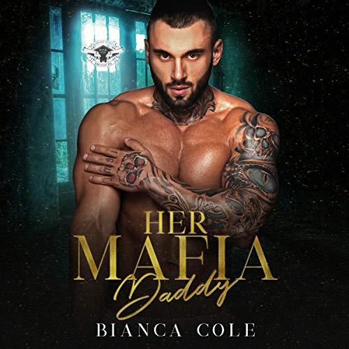 Her Mafia Daddy (A Dark Daddy Romance) cover art
