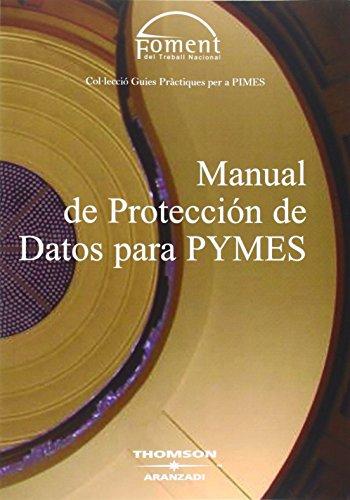 Manual de Protección de Datos para PYMES (Guías Prácticas)