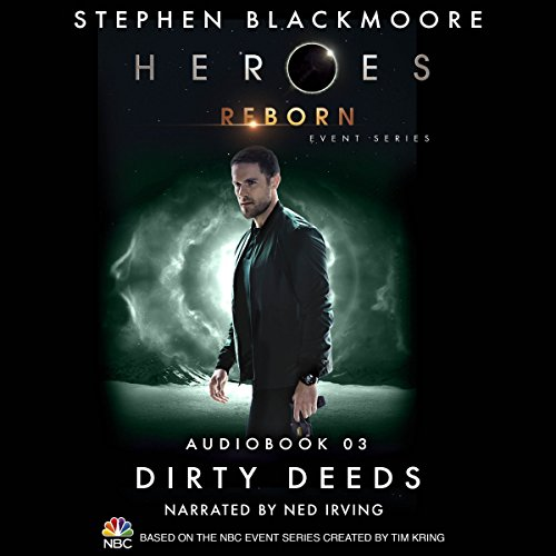 Dirty Deeds (Heroes Reborn 3) audiobook cover art