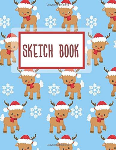 Sketch Book: Cute Reindeer large Blank Sketch Pad: Gift For Deer Lovers Drawing, Sketching, Doodling 100 pages 8.5' x 11'