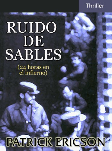 Ruido de sables eBook: Ericson, Patrick: Amazon.es: Tienda Kindle