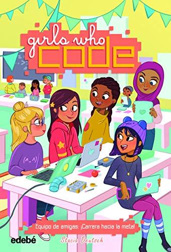 Equipo de amigas: ¡Carrera hacia la meta! (Girls who code)
