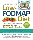 The Complete Low-FODMAP Diet (A Revolutionary Plan for Managing IBD and Other Digestive Disorders)