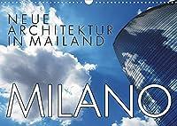 Neue Architektur in Mailand (Wandkalender 2022 DIN A3 quer): Architektonische Highlights: Porta Nuova und CityLife (Monatskalender, 14 Seiten )