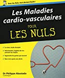 Les maladies cardiovasculaires pour les Nuls
