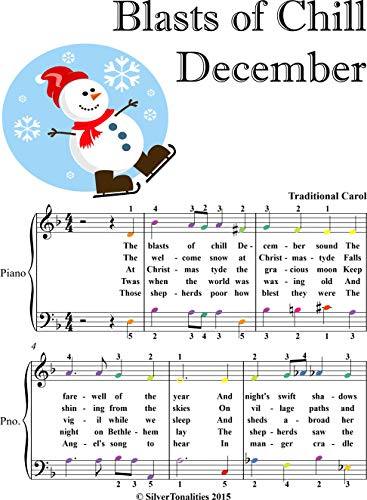Blast of Chill December Easy Piano Sheet Music with Colored Notation (English Edition)