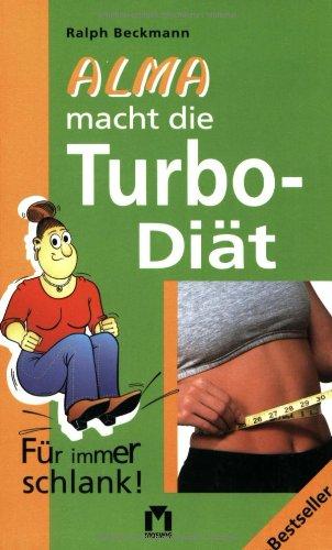 Alma macht die Turbo-Diät: Für immer schlank