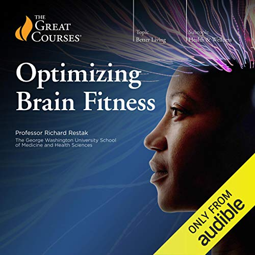 Optimizing Brain Fitness audiobook cover art