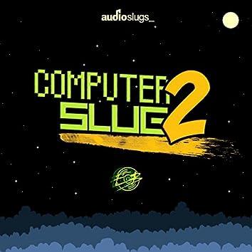 Computer Slugs Vol 2