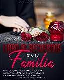 LIBRO DE RECUERDOS PARA LA FAMILIA: Libro de...